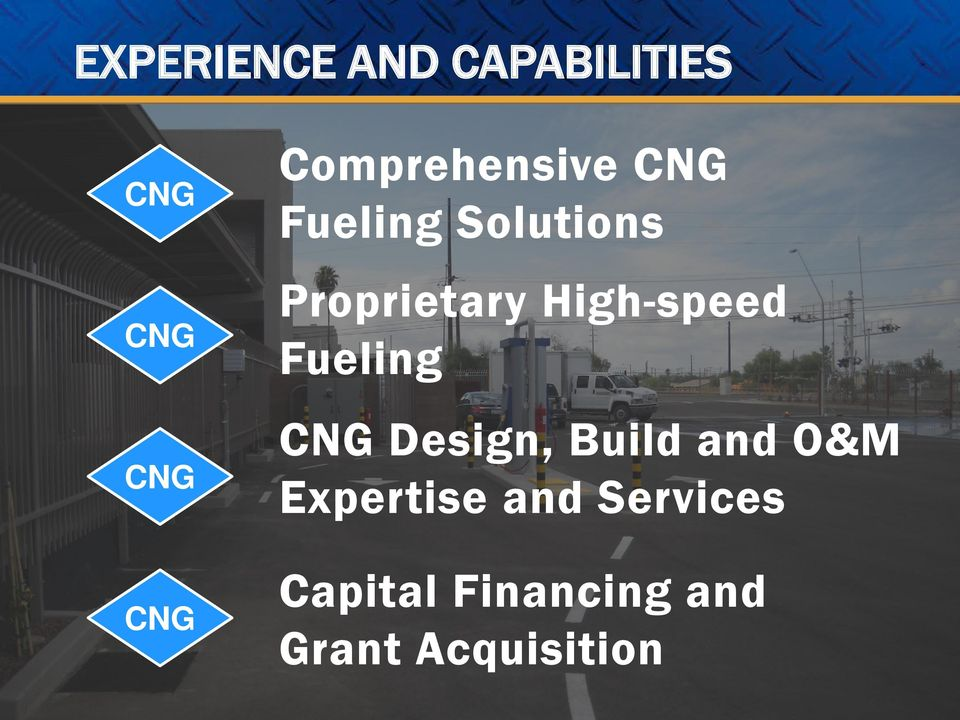 High-speed Fueling CNG Design, Build and O&M