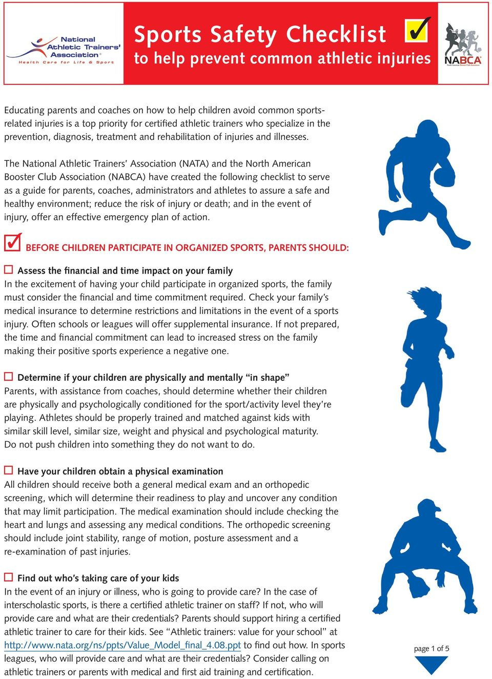 The National Athletic Trainers Association (NATA) and the North American Booster Club Association (NABCA) have created the following checklist to serve as a guide for parents, coaches, administrators