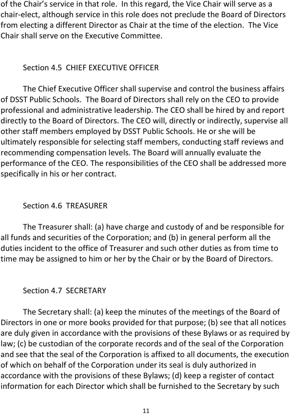 election. The Vice Chair shall serve on the Executive Committee. Section 4.