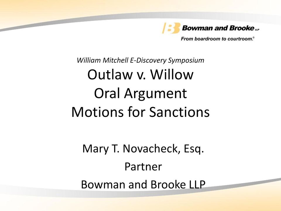 Willow Oral Argument Motions for