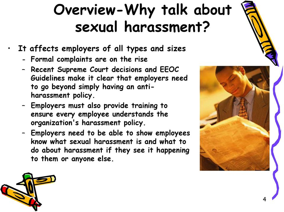 make it clear that employers need to go beyond simply having an antiharassment policy.