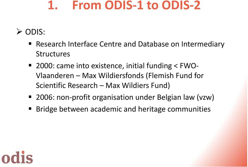 Max Wildiersfonds (Flemish Fund for Scientific Research Max Wildiers Fund) 2006: