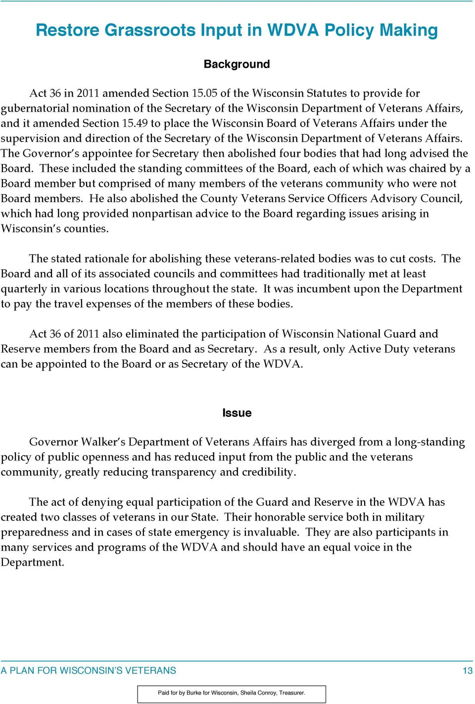 49 to place the Wisconsin Board of Veterans Affairs under the supervision and direction of the Secretary of the Wisconsin Department of Veterans Affairs.