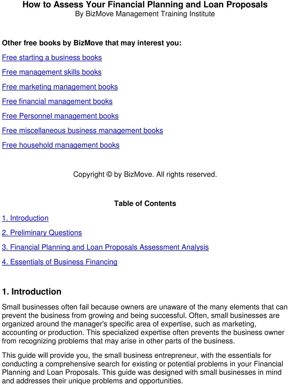 BizMove. All rights reserved. Table of Contents 1. Introduction 2. Preliminary Questions 3. Financial Planning and Loan Proposals Assessment Analysis 4. Essentials of Business Financing 1.