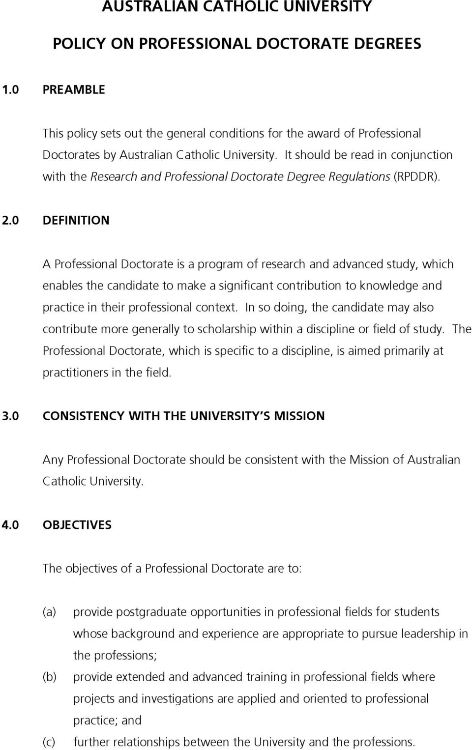 AUSTRALIAN CATHOLIC UNIVERSITY POLICY ON PROFESSIONAL