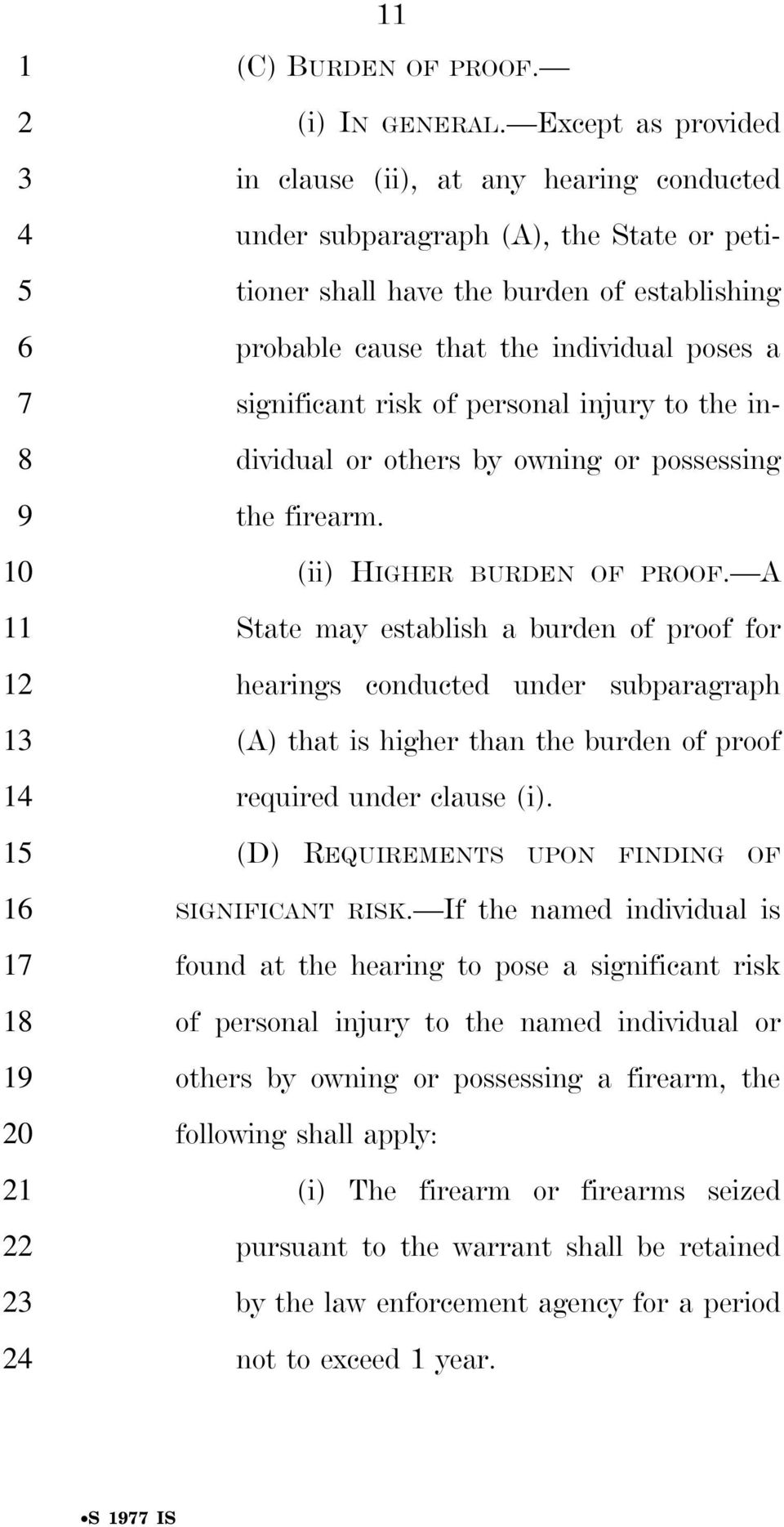 significant risk of personal injury to the individual or others by owning or possessing the firearm. (ii) HIGHER BURDEN OF PROOF.