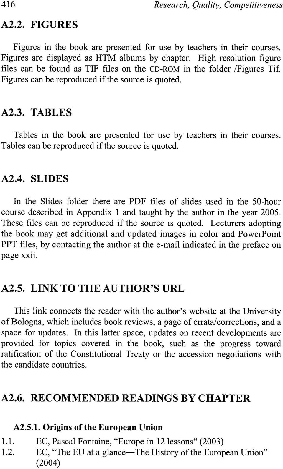 TABLES Tables in the book are presented for use by teachers in their courses. Tables can be reproduced if the source is quoted. A2.4.