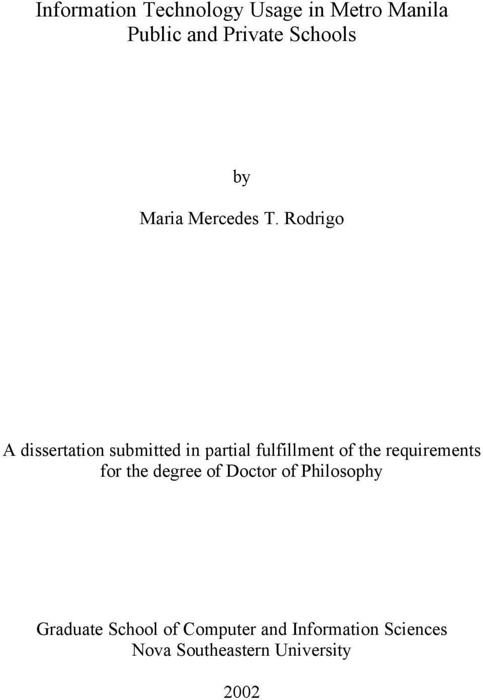 Rodrigo A dissertation submitted in partial fulfillment of the