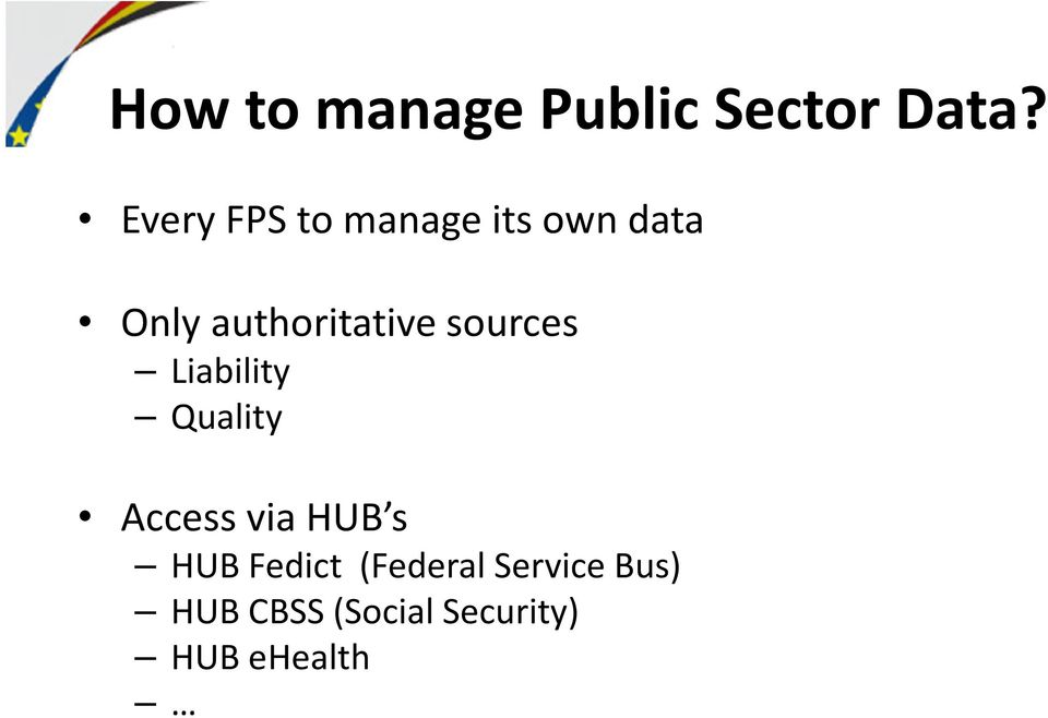 sources Liability Quality Access via HUB s HUB
