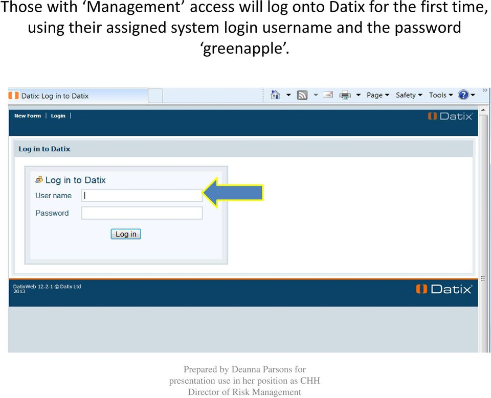 using their assigned system login
