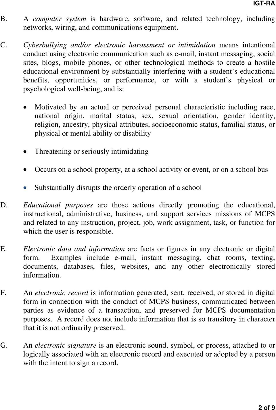 technological methods to create a hostile educational environment by substantially interfering with a student s educational benefits, opportunities, or performance, or with a student s physical or