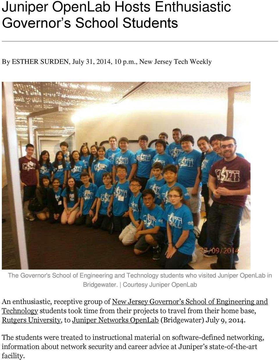 Courtesy Juniper OpenLab An enthusiastic, receptive group of New Jersey Governor s School of Engineering and Technology students took time from their projects to travel
