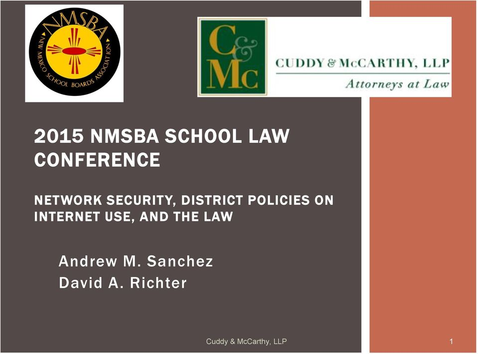 INTERNET USE, AND THE LAW Andrew M.