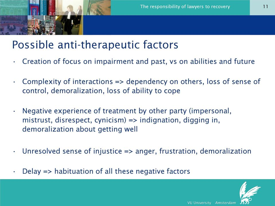 cope Negative experience of treatment by other party (impersonal, mistrust, disrespect, cynicism) => indignation, digging in,