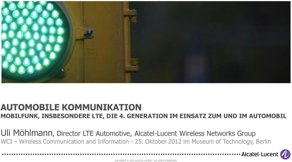 Alcatel-Lucent Wireless Networks Group WCI Wireless Communication and Information