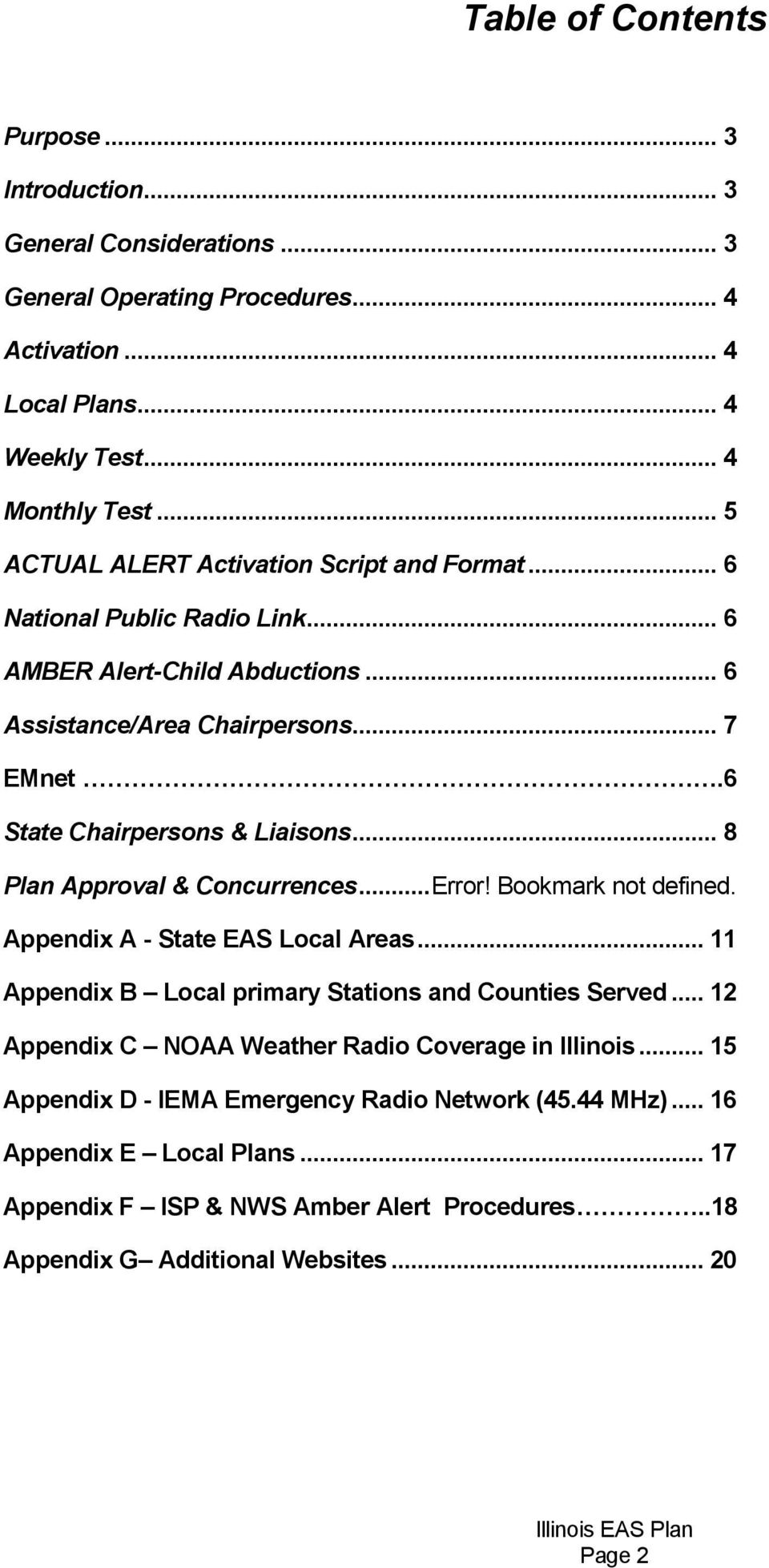.. 8 Plan Approval & Concurrences...Error! Bookmark not defined. Appendix A - State EAS Local Areas... 11 Appendix B Local primary Stations and Counties Served.