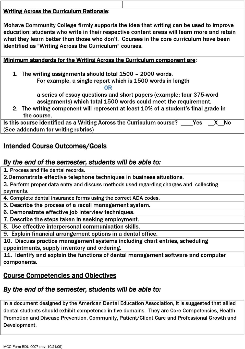 Minimum standards for the Writing Across the Curriculum component are: 1. The writing assignments should total 1500 2000 words.