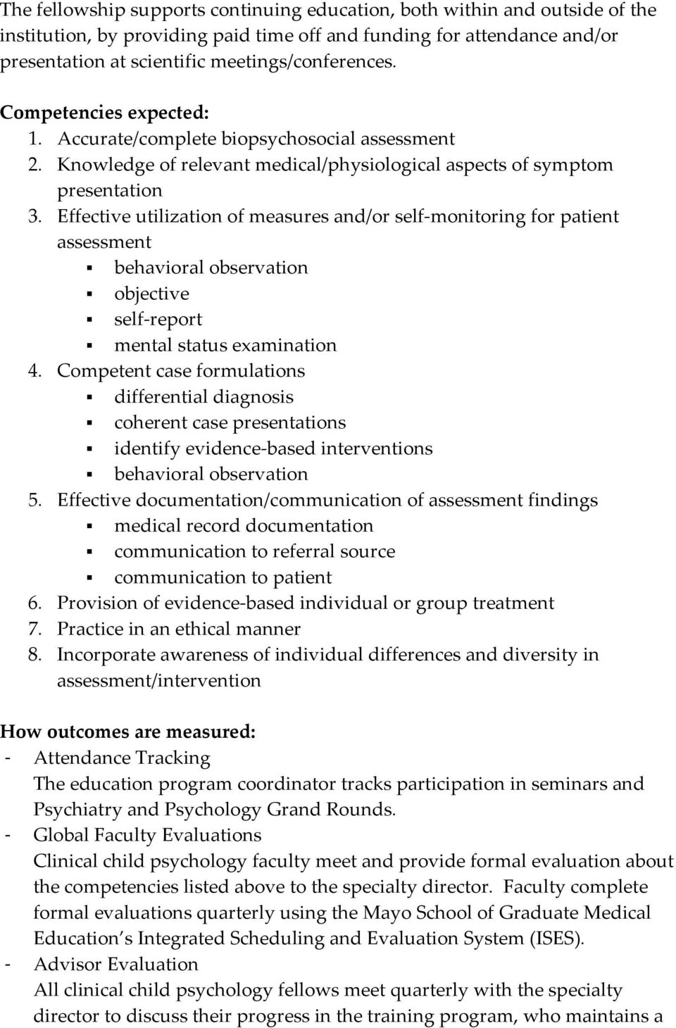 Effective utilization of measures and/or self monitoring for patient assessment behavioral observation objective self report mental status examination 4.