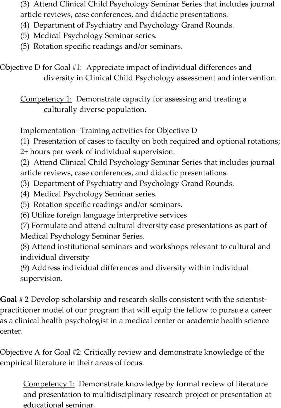 Objective D for Goal #1: Appreciate impact of individual differences and diversity in Clinical Child Psychology assessment and intervention.