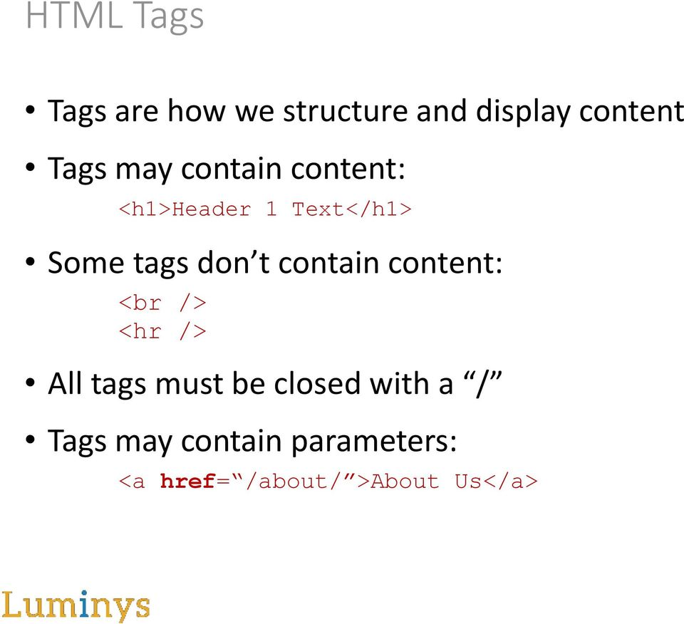 contain content: <br /> <hr /> All tags must be closed with