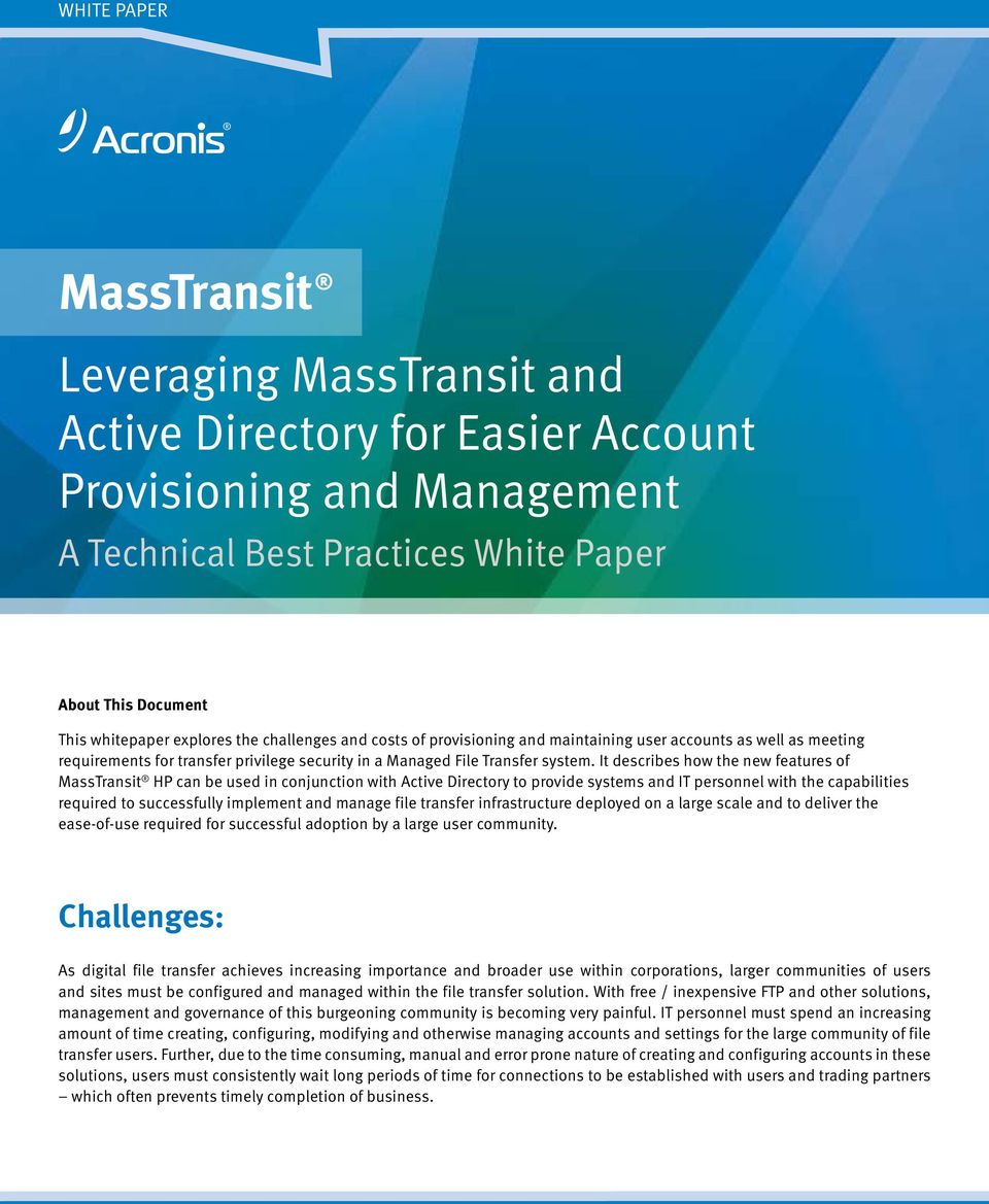 It describes how the new features of MassTransit HP can be used in conjunction with Active Directory to provide systems and IT personnel with the capabilities required to successfully implement and