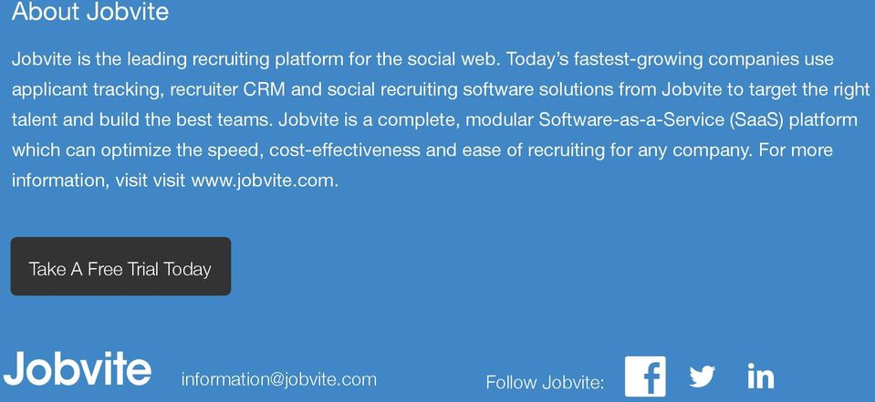 Jobvite to target the right talent and build the best teams.