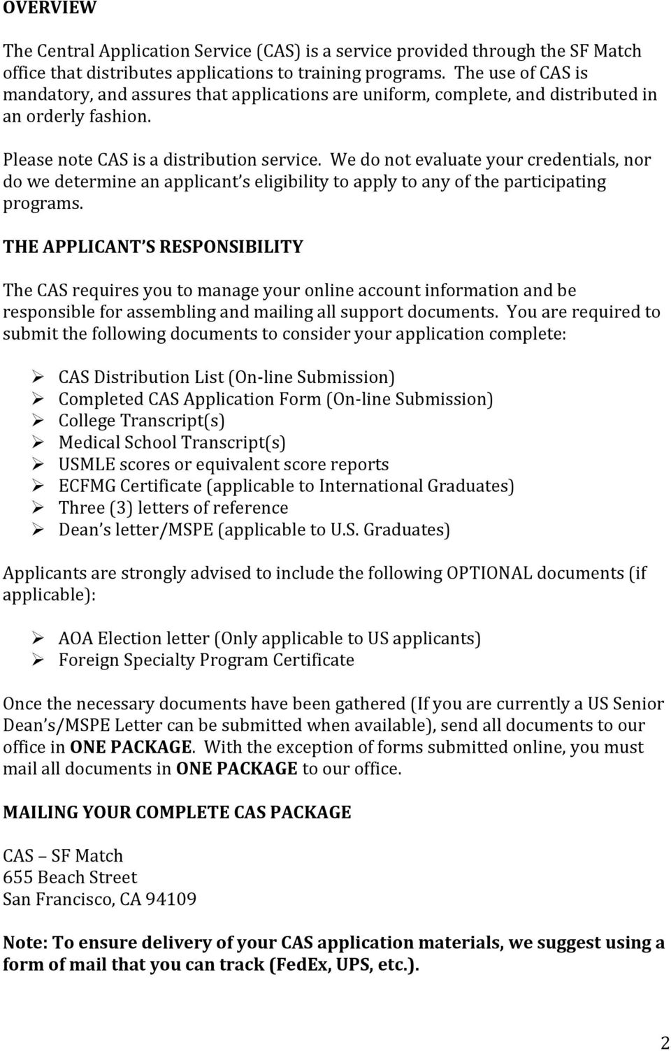 Ophthalmology Residency Central Application Service (CAS