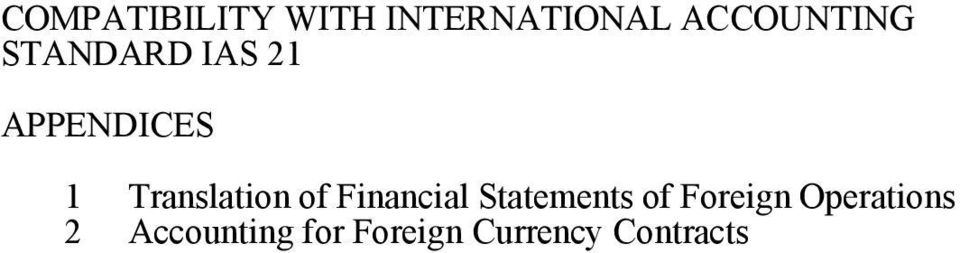 Financial Statements of Foreign Operations