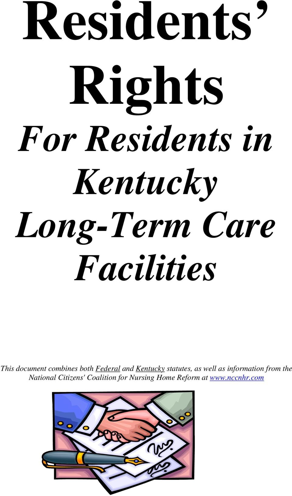 Kentucky statutes, as well as information from the