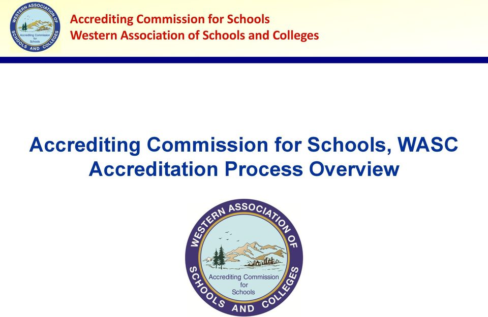 Colleges , WASC Accreditation Process