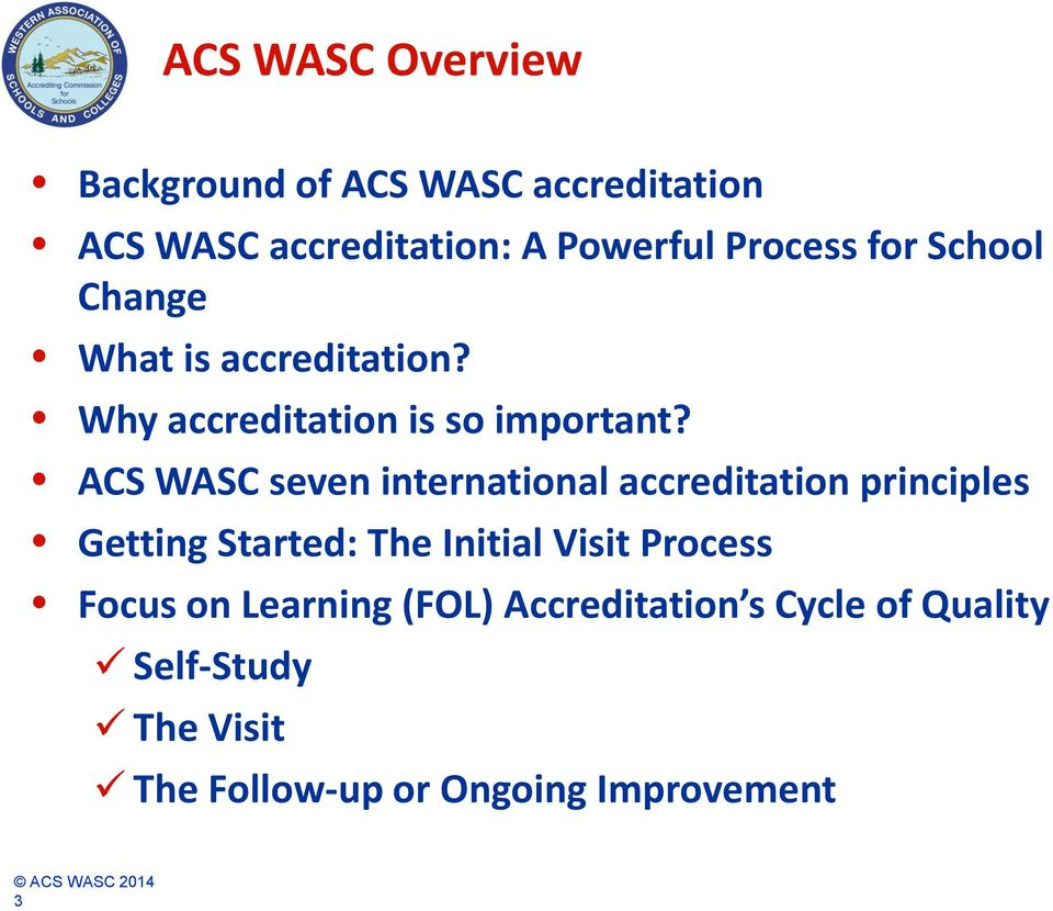 ACS WASC seven international accreditation principles Getting Started: The Initial Visit Process