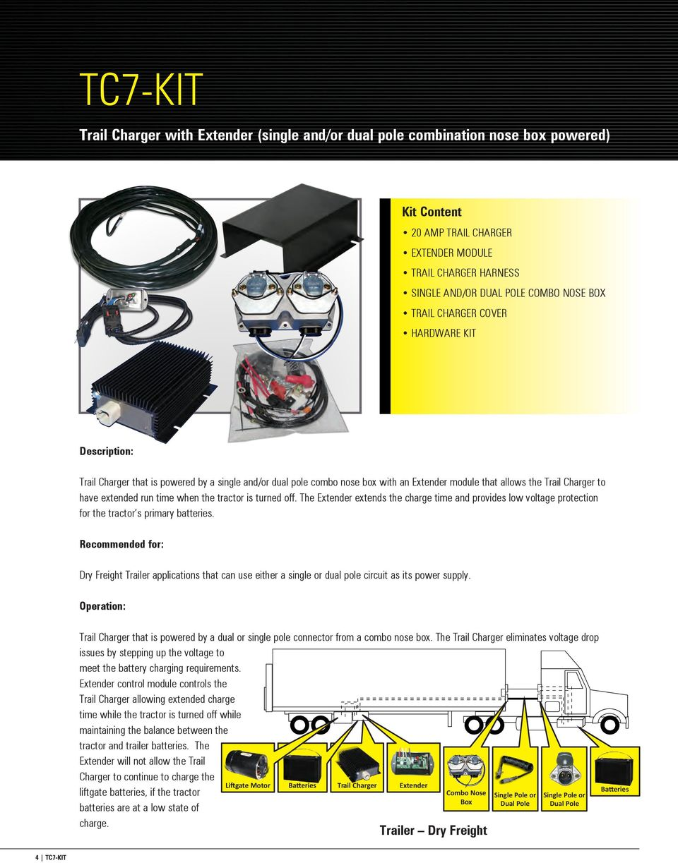 Trail Charger Based Charging Solutions Pdf Wire Leads To Provide Additional Functions Such As Powering Trailer The Extender Extends Charge Time And Provides Low Voltage Protection For Tractor S Primary
