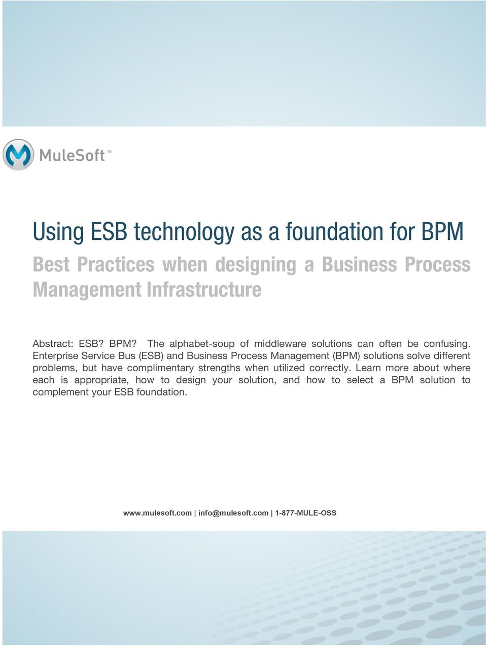 Learn more about where each is appropriate, how to design your solution, and how to select a BPM solution to complement your ESB foundation.