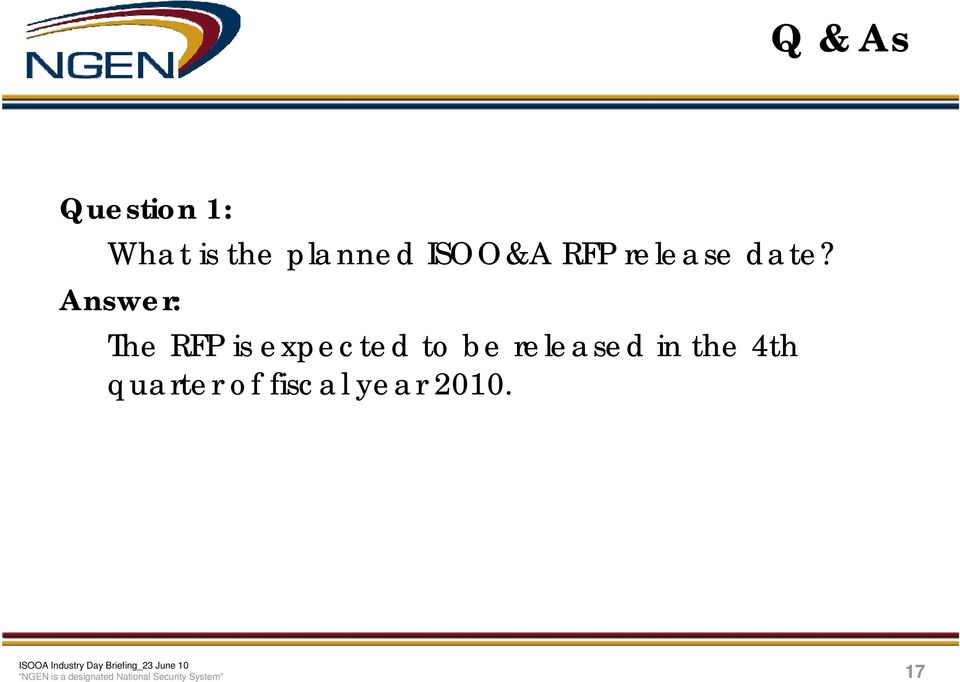 Answer: The RFP is expected to be released in