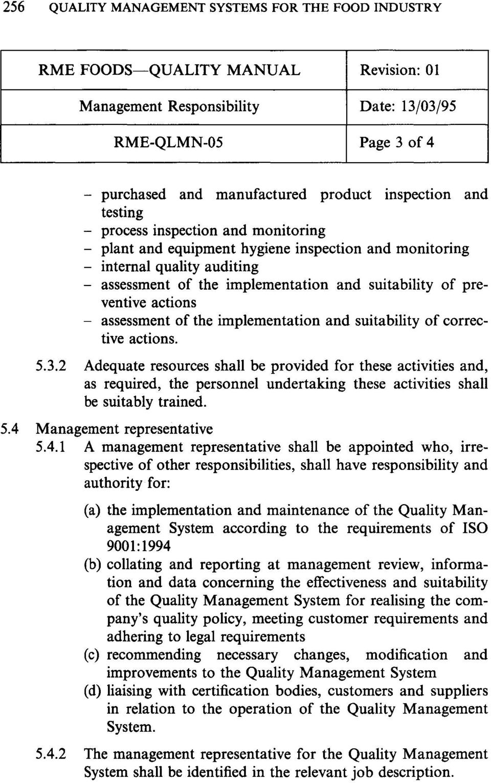 implementation and suitability of corrective actions. 5.3.