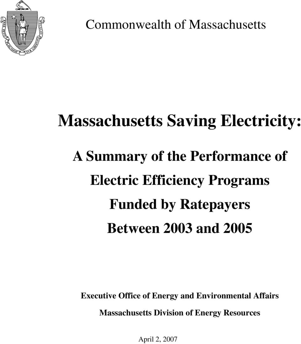 Ratepayers Between 2003 and 2005 Executive Office of Energy and