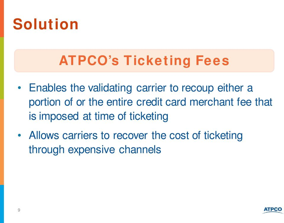 card merchant fee that is imposed at time of ticketing Allows