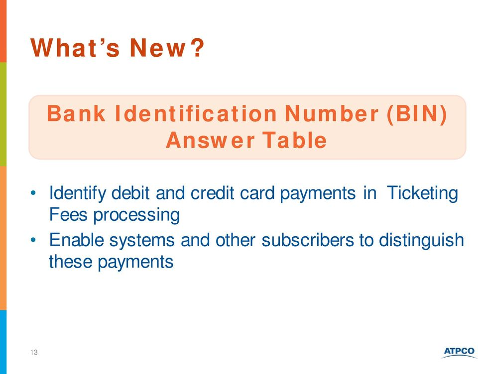 Identify debit and credit card payments in