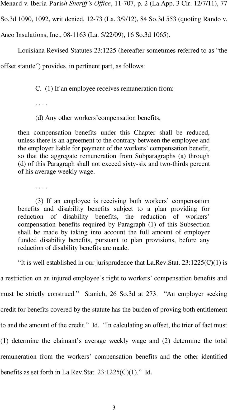 (1) If an employee receives remuneration from:.