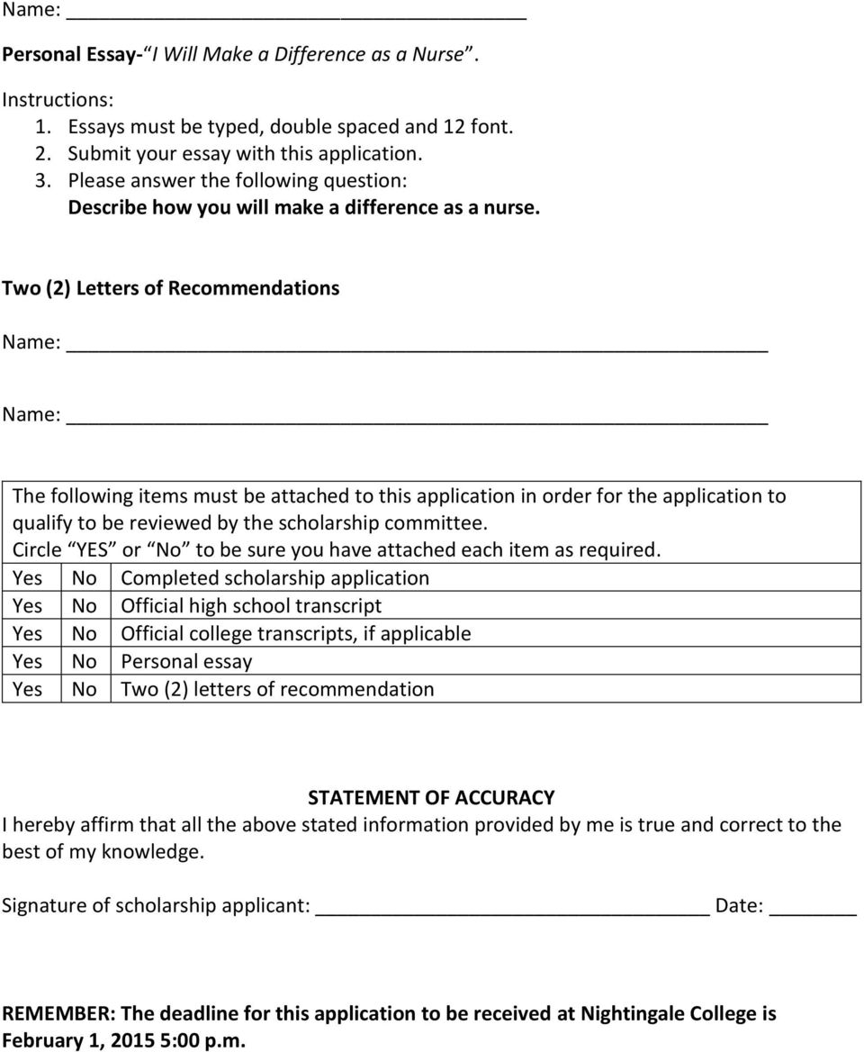Two (2) Letters of Recommendations Name: Name: The following items must be attached to this application in order for the application to qualify to be reviewed by the scholarship committee.