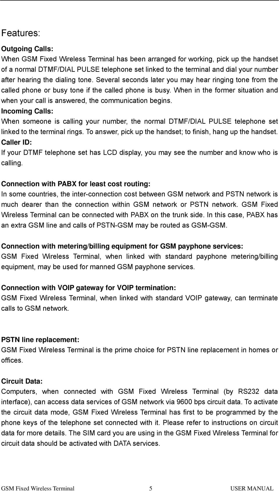 Gsm Fixed Wireless Terminal Pdf Gps Module Schematics Rev11 When In The Former Situation And Your Call Is Answered Communication Begins