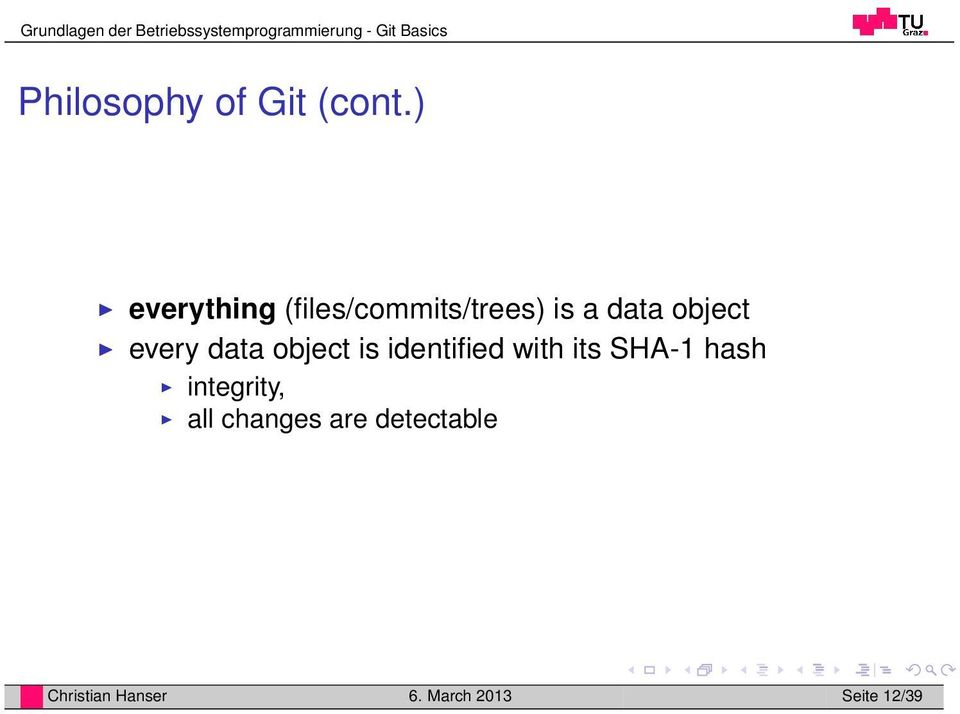 every data object is identified with its SHA-1 hash