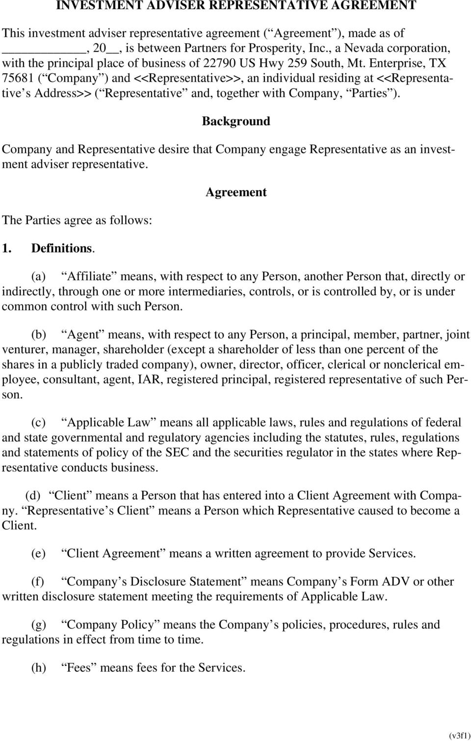 Enterprise, TX 75681 ( Company ) and <<Representative>>, an individual residing at <<Representative s Address>> ( Representative and, together with Company, Parties ).