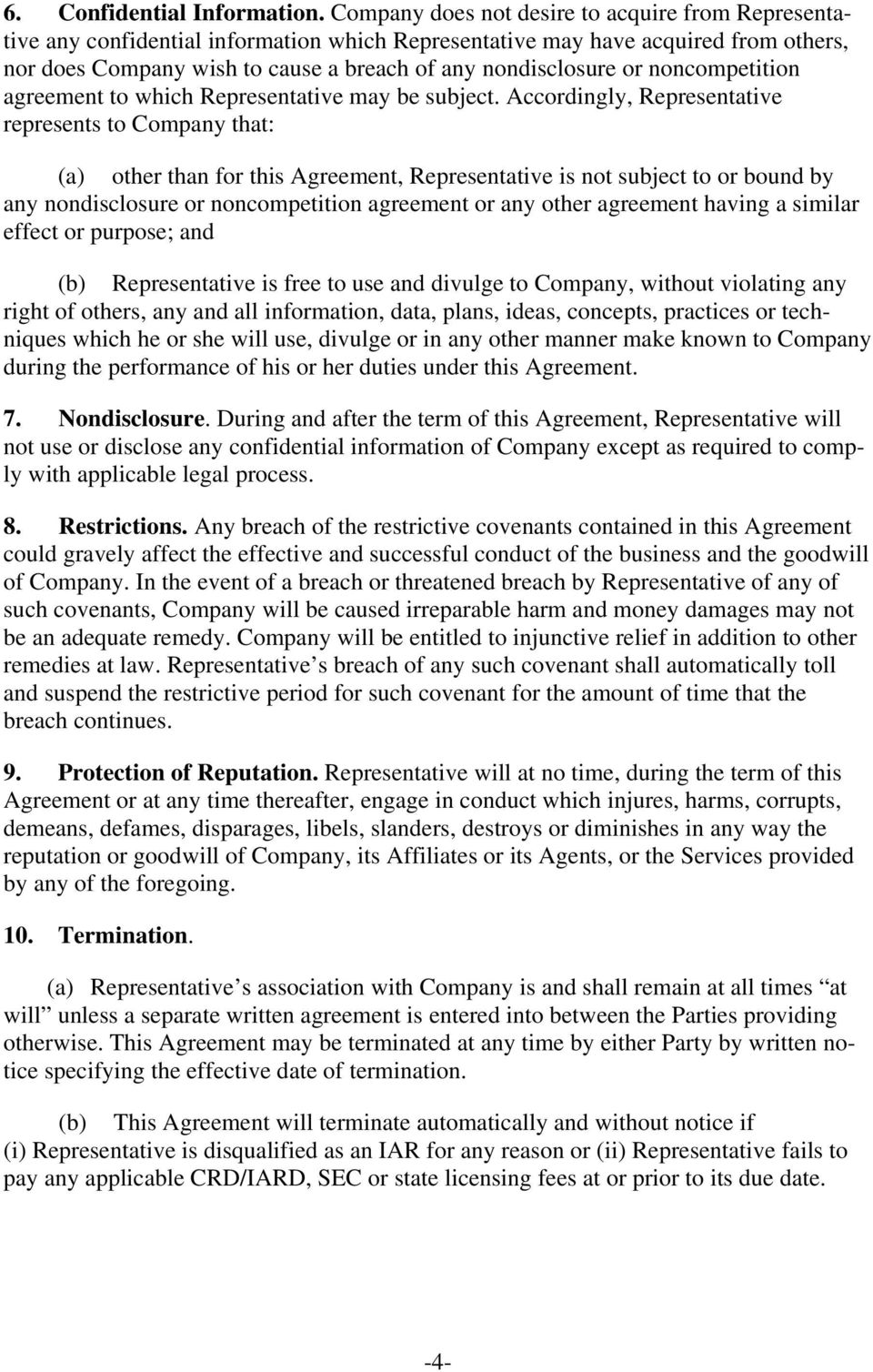 noncompetition agreement to which Representative may be subject.