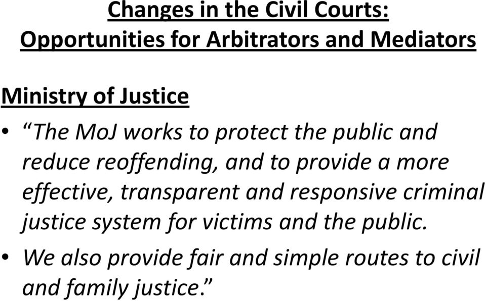 and responsive criminal justice system for victims and the