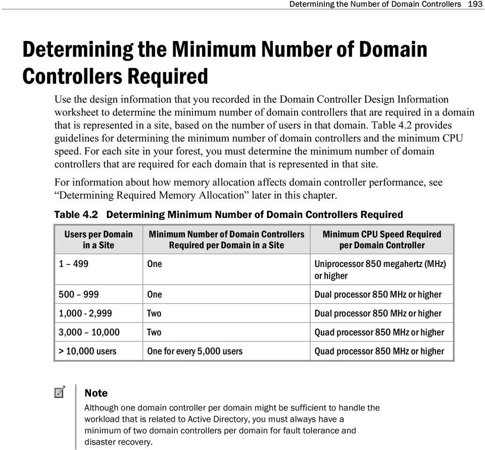 2 provides guidelines for determining the minimum number of domain controllers and the minimum CPU speed.