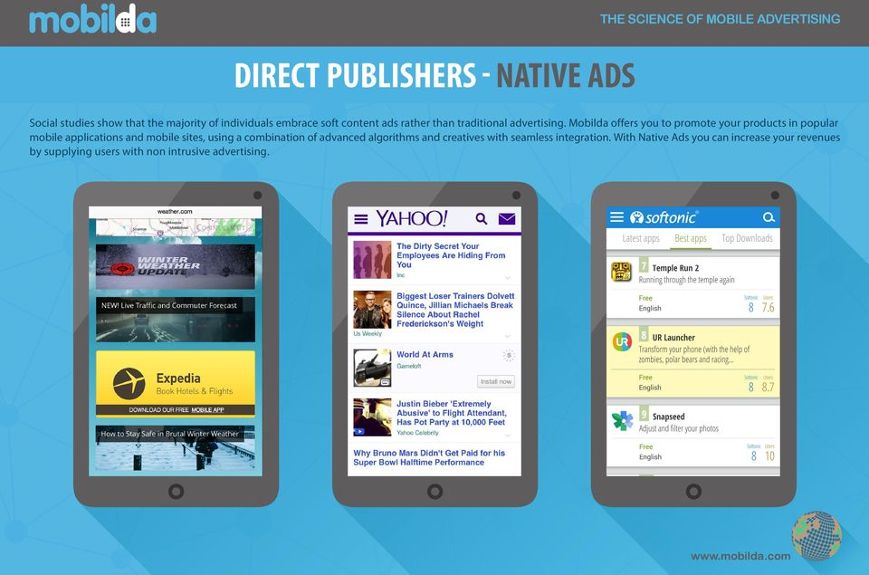 Mobilda offers you to promote your products in popular mobile applications and mobile sites, using a combination