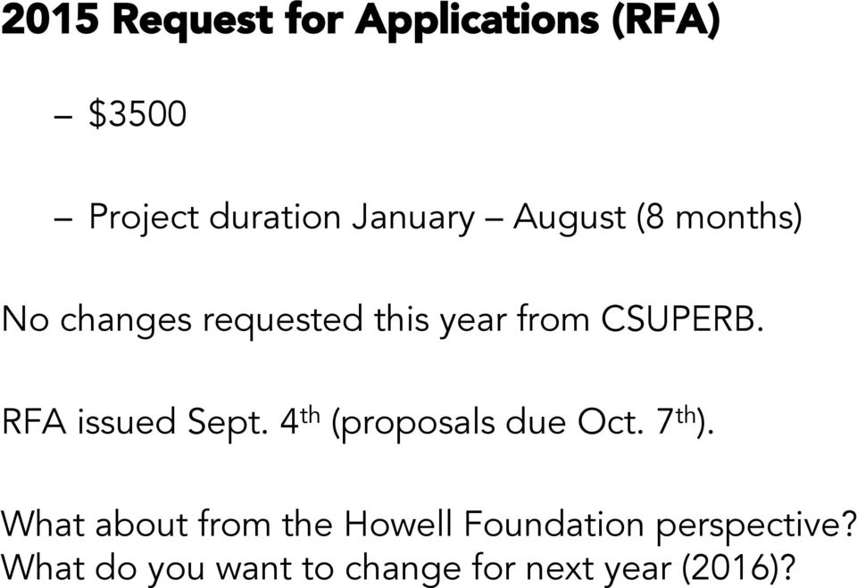 RFA issued Sept. 4 th (proposals due Oct. 7 th ).