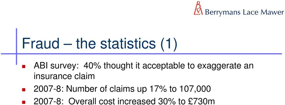 insurance claim 2007-8: Number of claims up