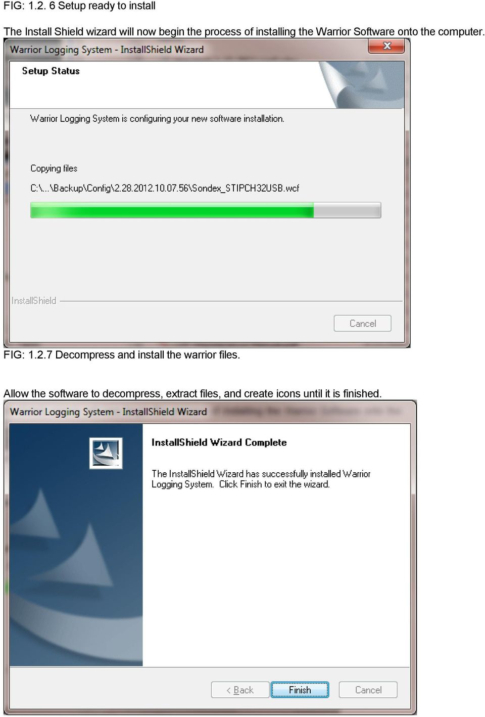 process of installing the Warrior Software onto the computer.